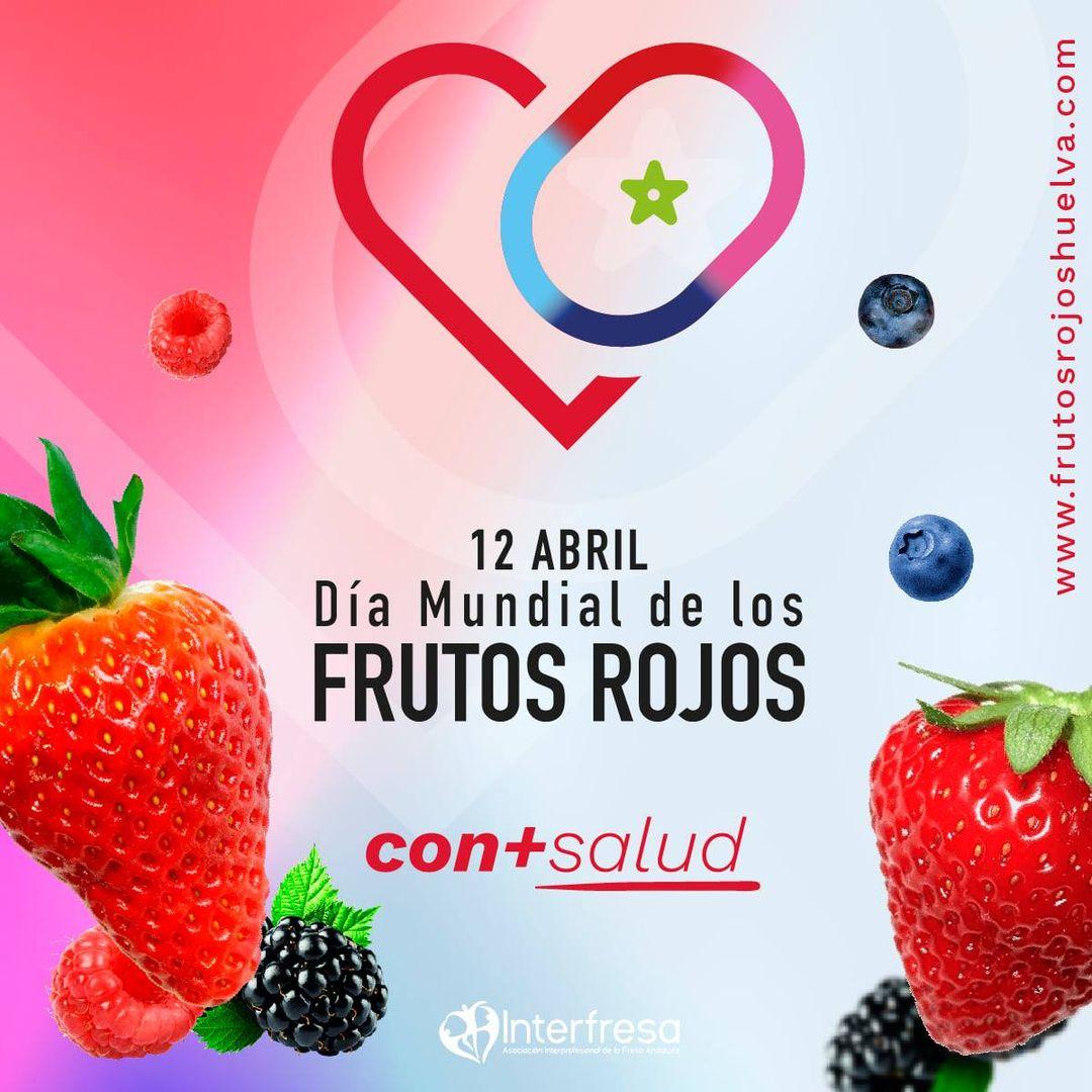 12 de abril. Día de los frutos rojos.